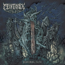 Review: Centinex - Redeeming Filth :: Genre: Death Metal