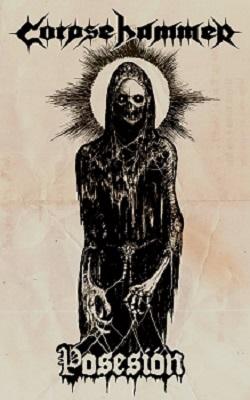 corpsehammer - posesión