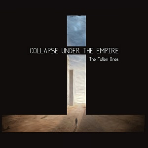 Review: Collapse Under The Empire - The Fallen Ones :: Genre: Metal