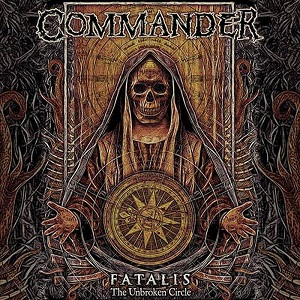Review: Commander - Fatalis (The Unbroken Circle) :: Genre: Death Metal