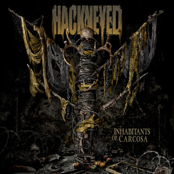 Review: Hackneyed  - Inhabitants Of Carcosa :: Genre: Death Metal