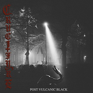 crucifyre - post vulcanic black