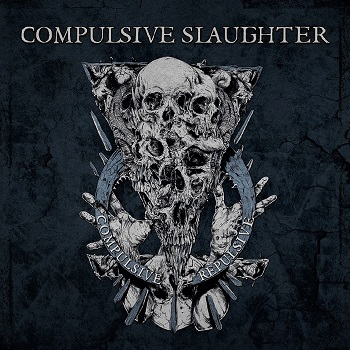 Review: Compulsive Slaughter - Compulsive Repulsive :: Klicken zum Anzeigen...