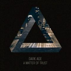 Review: Dark Age - A Matter of Trust :: Klicken zum Anzeigen...
