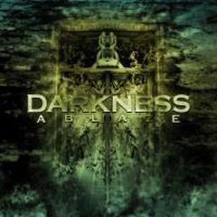 Review: Darkness Ablaze - Darkness Ablaze :: Klicken zum Anzeigen...
