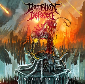 Review: Damnation Defaced - The Infernal Tremor :: Klicken zum Anzeigen...