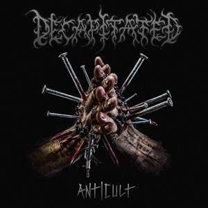 Review: Decapitated - Anticult :: Klicken zum Anzeigen...