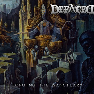 Review: Defaced - Forging the Sanctuary :: Genre: Death Metal