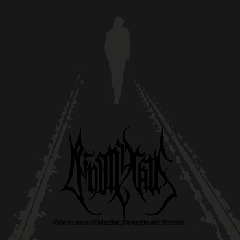 Review: Deinonychus - Ode to Acts of Murder, Dystopia and Suicide :: Genre: Black Metal