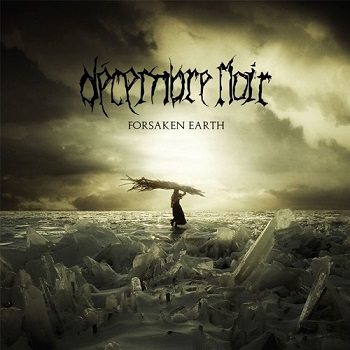 Review: Decembre Noir - Forsaken Earth :: Genre: Death Metal