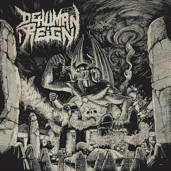 Review: Dehuman Reign - Ascending from below :: Genre: Death Metal
