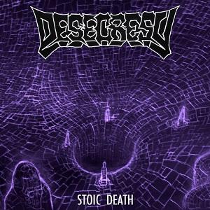 Review: Desecresy - Stoic Death :: Klicken zum Anzeigen...