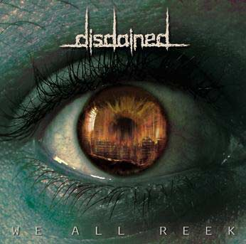 Review: Disdained - We All Reek :: Klicken zum Anzeigen...
