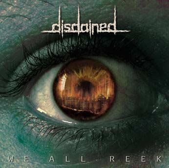Review: Disdained - We All Reek :: Klicken zum Anzeigen...