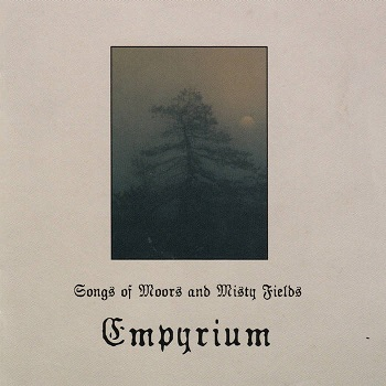Review: Empyrium - Songs of Moors and Misty Fields - 20 Years later... :: Genre: Black Metal