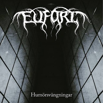 Review: Eufori - Hum�rsv�ngningar  :: Genre: Black Metal