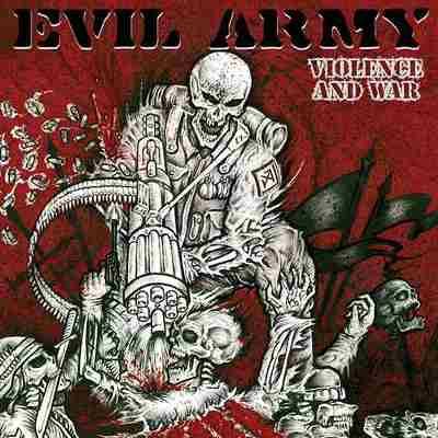Review: EVIL ARMY - Violence and War :: Klicken zum Anzeigen...