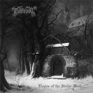 Review: Evilfeast - Elegies of the Stellar Wind :: Genre: Black Metal