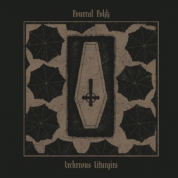 Review: Fvneral Fvkk - The Lecherous Liturgies :: Genre: Doom Metal