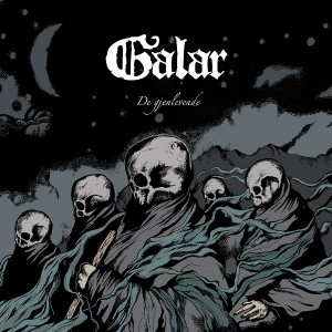 Review: Galar - De gjenlevende :: Genre: Black Metal