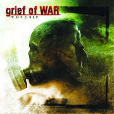 Review: grief of WAR - Worship :: Klicken zum Anzeigen...