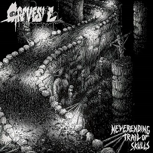 Review: Gravesite - Neverending Trail of Skulls :: Genre: Death Metal