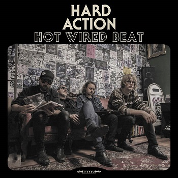 Review: Hard Action - Hot Wired Beat :: Genre: Heavy Metal