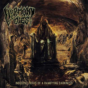 Review: Harmony Dies - Indecent Paths of a Ramifying Darkness :: Klicken zum Anzeigen...
