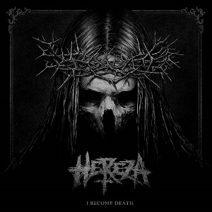 Review: Hereza - I Become Death :: Genre: Death Metal