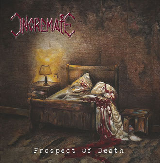Review: Incremate - Prospect of Death :: Genre: Death Metal