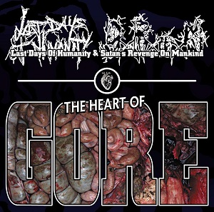 last days of humanity / satan`s revenge on mankind - the heart of gore