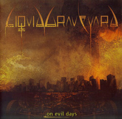 Review: Liquid Graveyard - On evil Days :: Klicken zum Anzeigen...