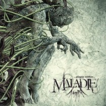 Review: Maladie - Plague Within :: Klicken zum Anzeigen...
