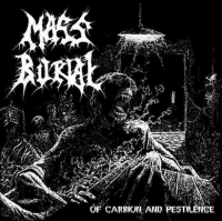 Review: Mass Burial - Of Carrion and Pestilence :: Klicken zum Anzeigen...