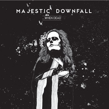 Review: Majestic Downfall - ...When Dead :: Klicken zum Anzeigen...