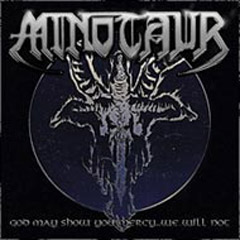 Review: Minotaur - God may show you mercy...we will not :: Klicken zum Anzeigen...