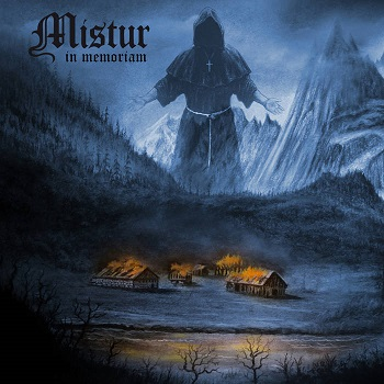 Review: Mistur - In Memoriam :: Genre: Black Metal