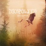 Review: Monolith - Dystopia :: Genre: Doom Metal