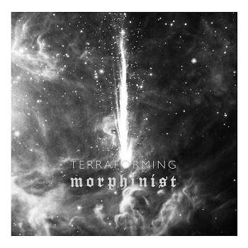 morphinist - terraforming