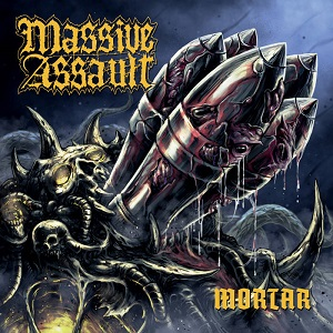 Review: Massive Assault - Mortar :: Genre: Death Metal
