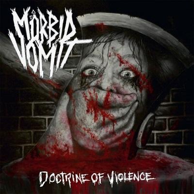 Review: Mörbid Vomit - Doctrine of Violence :: Klicken zum Anzeigen...