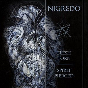 nigredo - flesh torn-spirit pierced