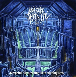 Review: Obscure Infinity  - Perpetual Descending into Nothingness  :: Klicken zum Anzeigen...