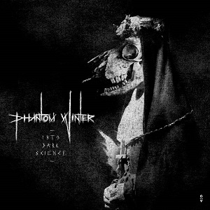 Review: Phantom Winter - Into Dark Science :: Klicken zum Anzeigen...