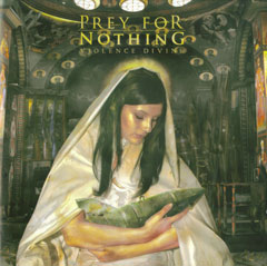 Review: Prey For Nothing - Violence Divine :: Klicken zum Anzeigen...