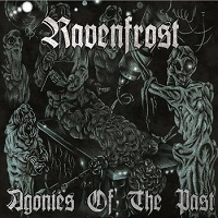 Review: Ravenfrost - Agonies of the Past :: Genre: Doom Metal