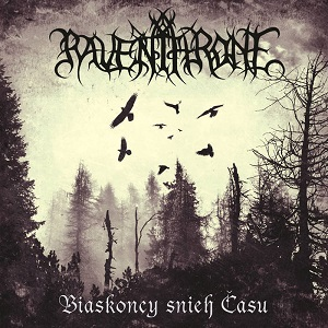 Review: Raven Throne - Biaskoncy snieh Času  /  Niazhasnaje :: Genre: Black Metal