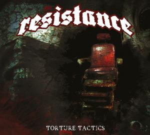 Review: The Resistance - Torture Tactics :: Genre: Death Metal