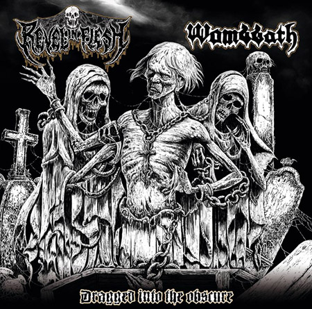 Review: REVEL IN FLESH / WOMBBATH  -  Dragged Into Obscure :: Klicken zum Anzeigen...