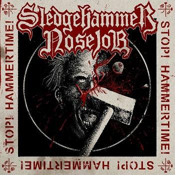 Review: Sledgehammer Nosejob - Stop!Hammertime! :: Klicken zum Anzeigen...